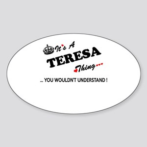 TERESA thing, you wouldn't understand Sticker