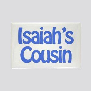 Isaiah's Cousin Rectangle Magnet