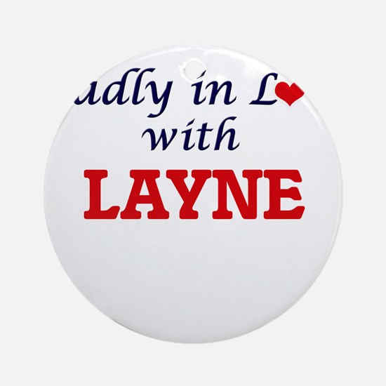 Madly in love with Layne Round Ornament