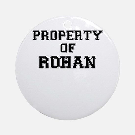 Property of ROHAN Round Ornament