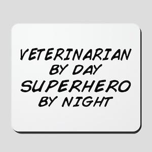 Veterinarian Superhero by Night Mousepad