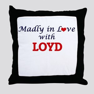 Madly in love with Loyd Throw Pillow