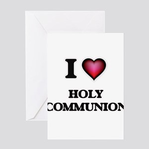 I love Holy Communion Greeting Cards