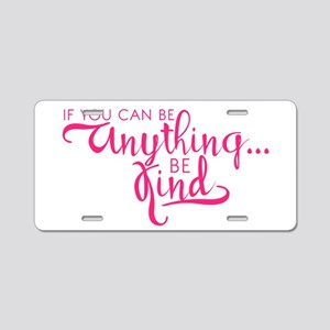 BE KIND Aluminum License Plate