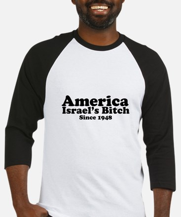 America Israel's Bitch Since 1948 Baseball Jersey