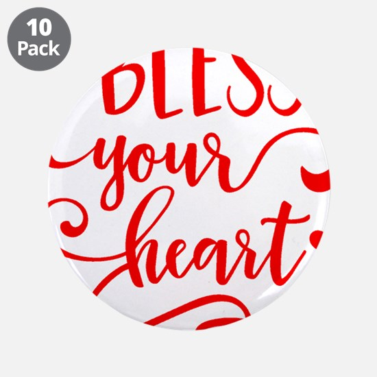 """BLESS YOUR HEART -2 3.5"""" Button (10 pack)"""