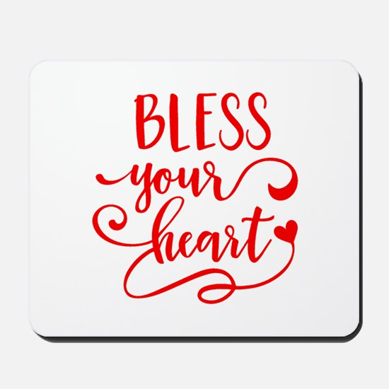 BLESS YOUR HEART -2 Mousepad