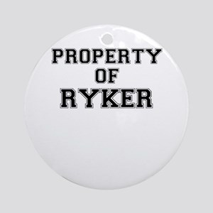 Property of RYKER Round Ornament