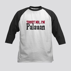 Trust Me I'm Palauan Kids Baseball Jersey