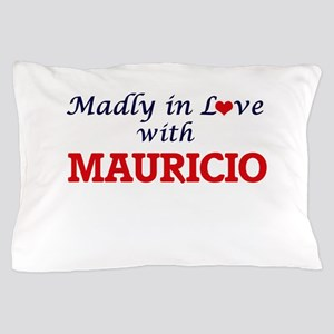 Madly in love with Mauricio Pillow Case