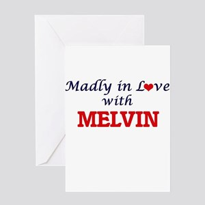Madly in love with Melvin Greeting Cards