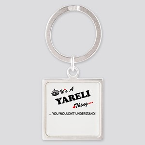 YARELI thing, you wouldn't understand Keychains