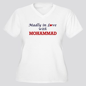 Madly in love with Mohammad Plus Size T-Shirt