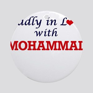 Madly in love with Mohammad Round Ornament