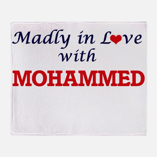 Madly in love with Mohammed Throw Blanket