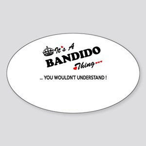 BANDIDO thing, you wouldn't understand Sticker