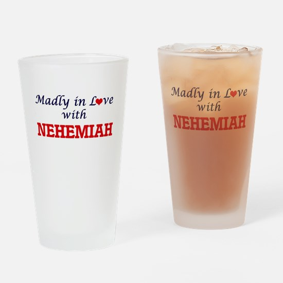 Madly in love with Nehemiah Drinking Glass