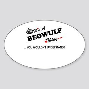 BEOWULF thing, you wouldn't understand Sticker