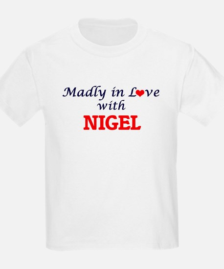 Madly in love with Nigel T-Shirt
