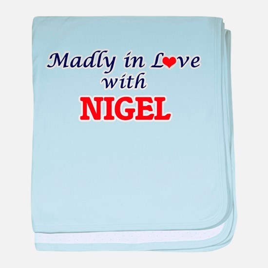 Madly in love with Nigel baby blanket