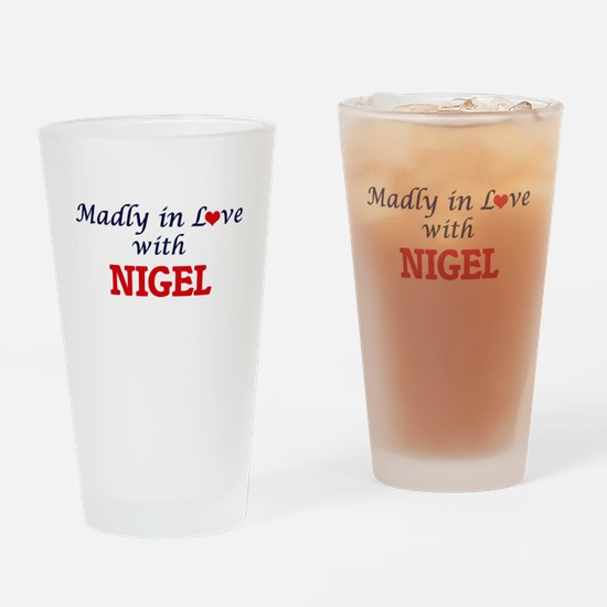Madly in love with Nigel Drinking Glass