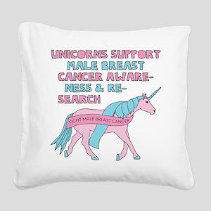 Unicorns Support Male Breast Square Canvas Pillow
