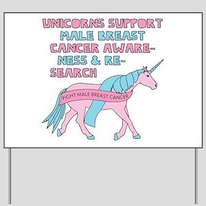 Unicorns Support Male Breast Cancer Awar Yard Sign