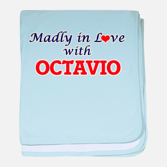 Madly in love with Octavio baby blanket