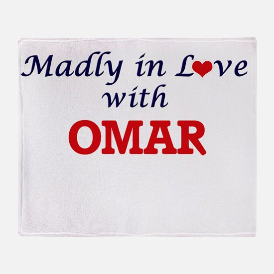 Madly in love with Omar Throw Blanket