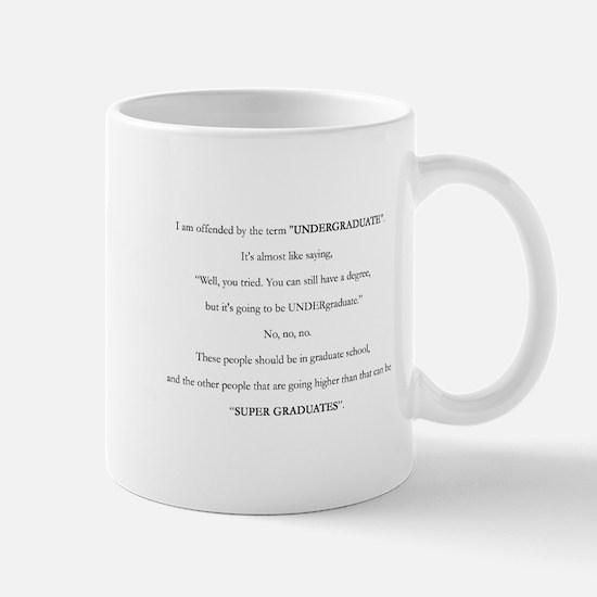 Offended Undergrad Mugs