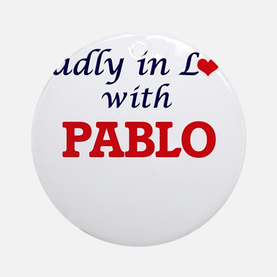 Madly in love with Pablo Round Ornament
