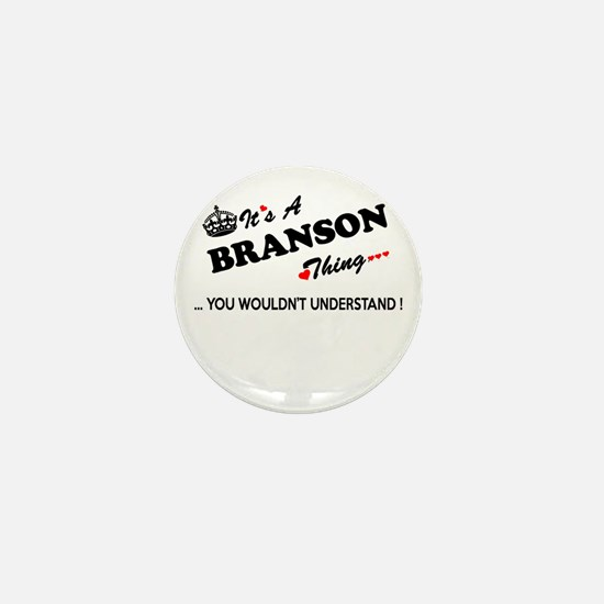 BRANSON thing, you wouldn't understand Mini Button