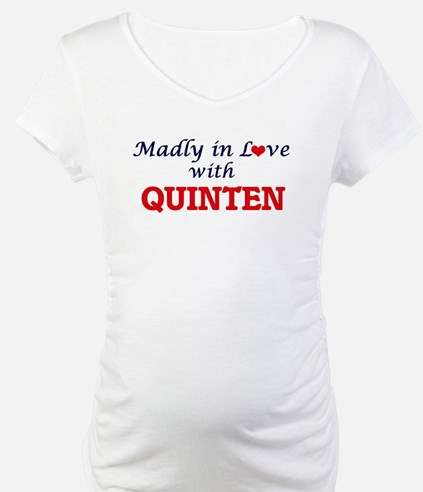 Madly in love with Quinten Shirt