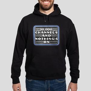 TV Nothing's On Hoodie (dark)