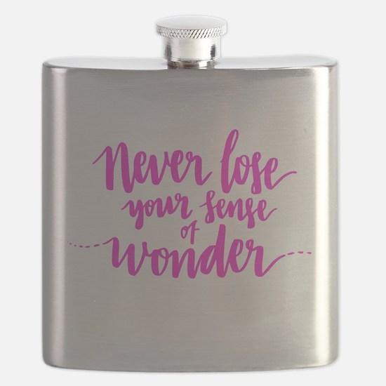 NEVER LOSE YOUR SENSE OF WONDER Flask