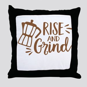 RISE AND GRIND Throw Pillow