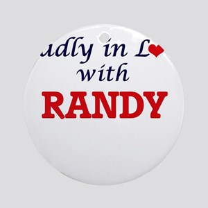 Madly in love with Randy Round Ornament
