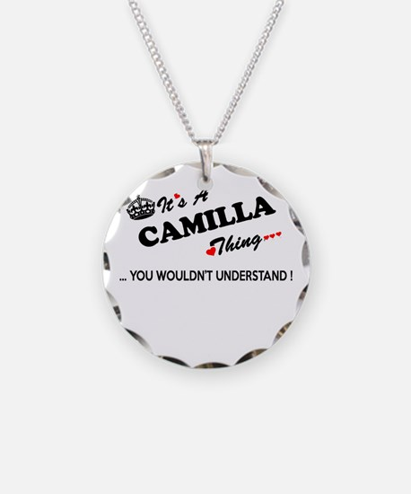 CAMILLA thing, you wouldn't Necklace