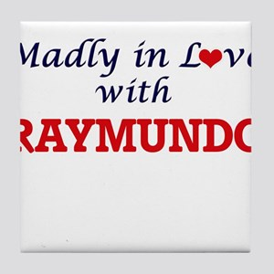 Madly in love with Raymundo Tile Coaster