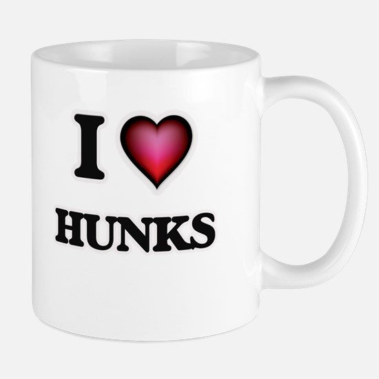I love Hunks Mugs