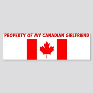 PROPERTY OF MY CANADIAN GIRLF Bumper Sticker