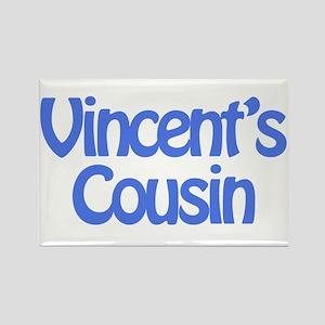 Vincent's Cousin Rectangle Magnet