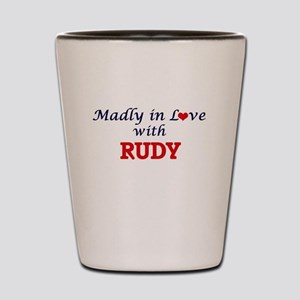 Madly in love with Rudy Shot Glass