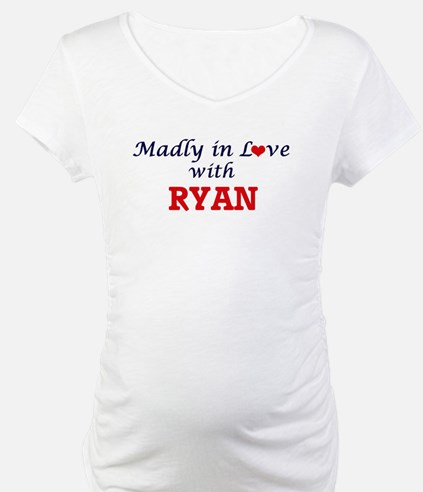 Madly in love with Ryan Shirt