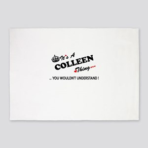 COLLEEN thing, you wouldn't underst 5'x7'Area Rug