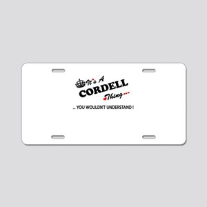 CORDELL thing, you wouldn't Aluminum License Plate