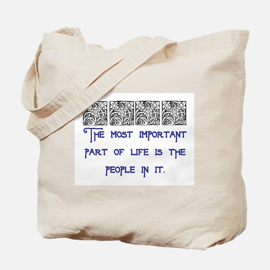 MOST IMPORTANT PART OF LIFE Tote Bag