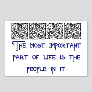 MOST IMPORTANT PART OF LIFE Postcards (Package of
