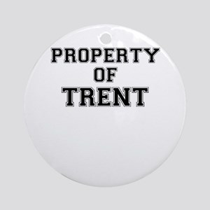 Property of TRENT Round Ornament