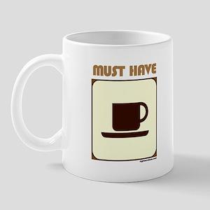 Must have coffee Mug